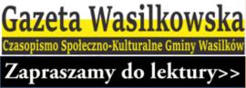 Zobacz najnowszy numer Gazety Wasilkowskiej